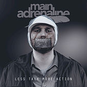 L.T.M.A. - Single by Main Adrenaline