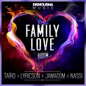 Family Love Riddim by Various Artists
