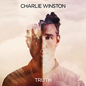 Truth - Single by Charlie Winston