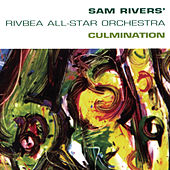Culmination by Sam Rivers