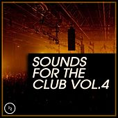 Sounds for the Club, Vol. 4 by Various Artists
