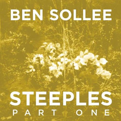 Steeples, Pt.1 by Ben Sollee
