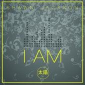 I Am by Shawn Jackson