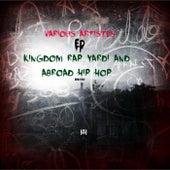 Kingdom Rap Yardi n Abroad Hip Hop by Various Artists