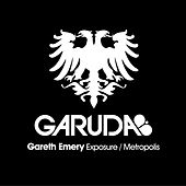 Exposure / Metropolis by Gareth Emery