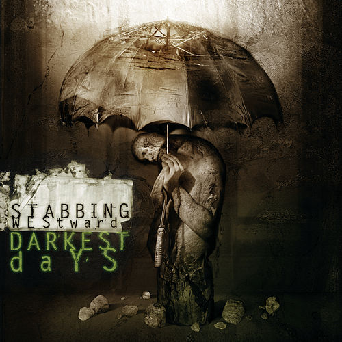 Darkest Days by Stabbing Westward