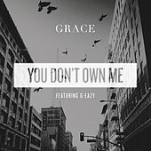 You Don't Own Me by Grace