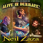 Alive in Denmark! by Neil Zaza