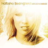 Love Like This by Natasha Bedingfield