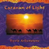 Caravan Of Light by David Arkenstone