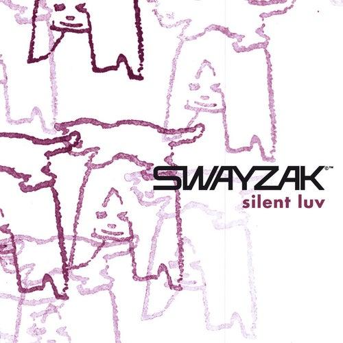 Silent Luv by Swayzak