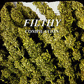 Filthy Compilation by Various Artists