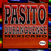 Pasito Duranguense Mexicano 2 by Duranguense Latino