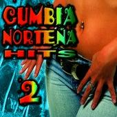 Cumbia Norteña Hits 2 by Cumbia Sabrosa