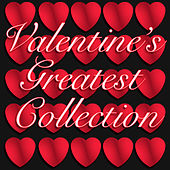 Valentine's Greatest Collection by Various Artists