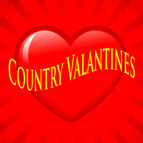 Country Valentines by Various Artists