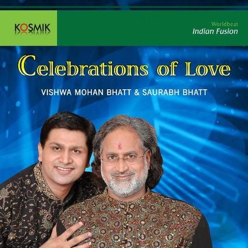 Celebrations of Love by Vishwa Mohan Bhatt