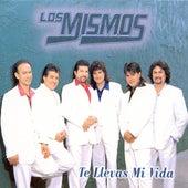Te Llevas Mi Vida by Los Mismos