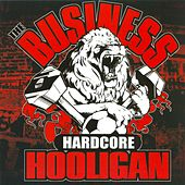 Hardcore Hooligan by The Business