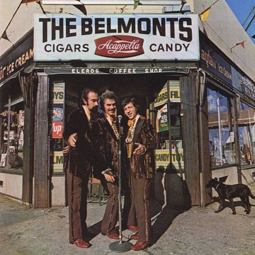 Cigars, Acappella, Candy by The Belmonts
