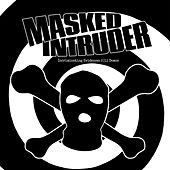 Incriminating Evidence: 2011 Demos by Masked Intruder