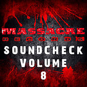 Massacre Soundcheck Volume 8 by Various Artists