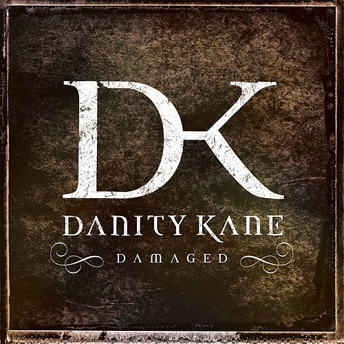 Damaged by Danity Kane