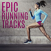 Epic Running Tracks by Various Artists