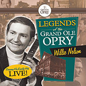 Legends Of The Grand Ole Opry by Willie Nelson
