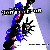 Hollywodd Rebels by Voice Of A Generation