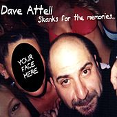Skanks For The Memories by Dave Attell