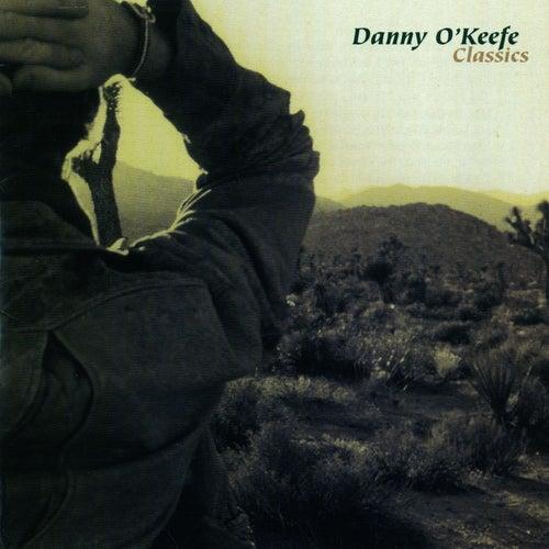 Danny O'Keefe Classics von Danny O'Keefe