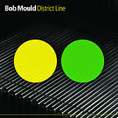 District Line by Bob Mould