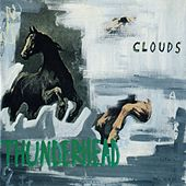 Thunderhead by The Clouds
