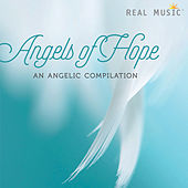 Angels of Hope - An Angelic Compilation von Various Artists