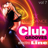 Club Grooves - Electro Line, Vol 7 by Various Artists