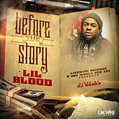 Before the Story by Lil Blood