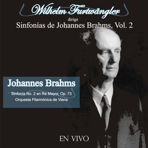 Wilhelm Furtwängler Dirige Sinfonías de Johannes Brahms, Vol. 2 (En Vivo) by Wilhelm Furtwängler