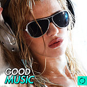 Good Music by Various Artists