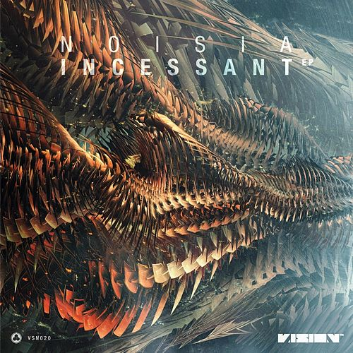 Incessant EP by Noisia