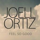 Feel So Good (J57 Remix) by Joell Ortiz