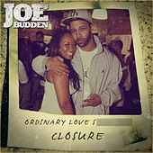 Ordinary Love S**t (Closure) by Joe Budden