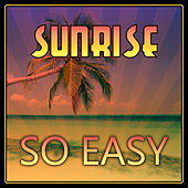 So Easy by Sunrise
