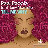 Tell Me Why by Reel People