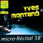 Micro-Recital 58 (N.1) [Original 1958 Remastered] von Yves Montand