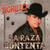 La Raza Contenta by El Tigrillo Palma