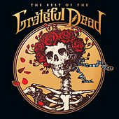 The Best Of The Grateful Dead by Grateful Dead