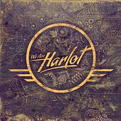 We Are Harlot by We Are Harlot