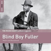 Rough Guide To Blind Boy Fuller by Blind Boy Fuller