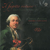 Gaetano Chiabrano, Giuseppe Tartini, Giovanni Benedetto Platti, Girolamo Besozzi, Gaetano Pugnani, Francesco Ricupero: Il fagotto virtuoso, Sonate italiane del secolo XVIII by Various Artists